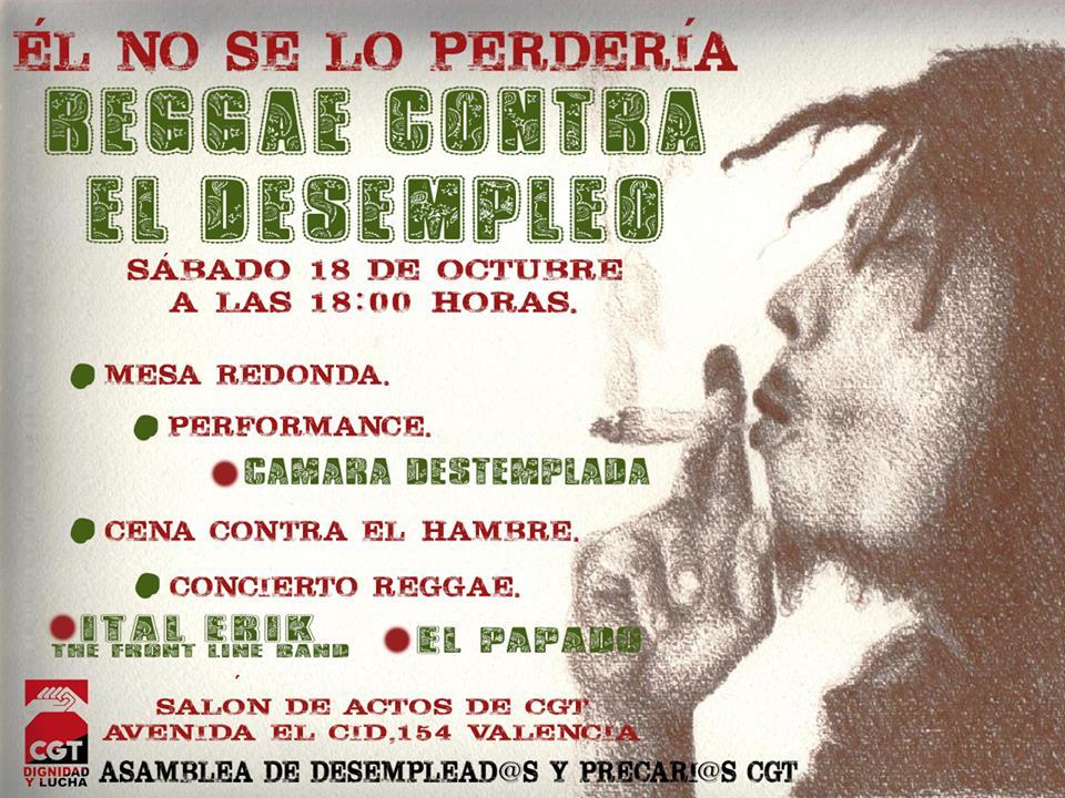 Reggae contra el desempleo y la precariedad.